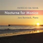Patrício Da Silva: Nocturne for Monica von Jens Barnieck