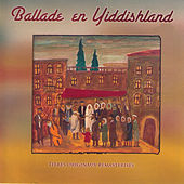 Ballade en Yiddishland de Various Artists
