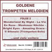 Goldene Trompeten Melodien, Folge 2 von Various Artists