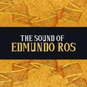 The Sound of Edmundo Ros by Edmundo Ros