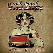The Juke Joint Revival Hour by Punch Drunk Cabaret