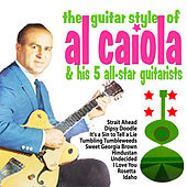 The Guitar Style of Al Caiola and His 5 All Star Guitarists von Al Caiola