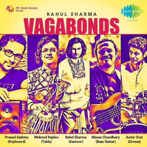 Vagabonds by Rahul Sharma