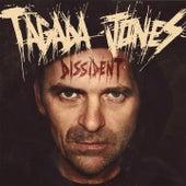Dissident by Tagada Jones