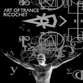 Ricochet by Art of Trance