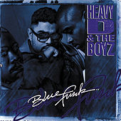 Blue Funk by Heavy D & the Boyz