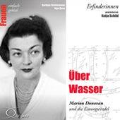 Erfinderinnen - Über Wasser (Marion Donovan und die Einwegwindel) by Katja Schild