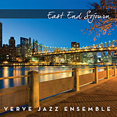 East End Sojourn by The Verve Jazz Ensemble
