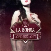 La Bomba von Lord Of The Lost