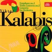 Kalabis: Symphony No. 3, Concertos by Various Artists