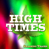 High Times - Smashing Tracks de Various Artists