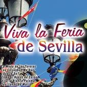 Viva la Feria de Sevilla de Various Artists