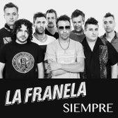Siempre - Single de La Franela