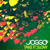 Take It Slow by Joggo