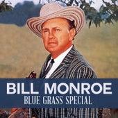 Blue Grass Special by Bill Monroe