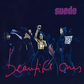 Beautiful Ones by Suede (UK)