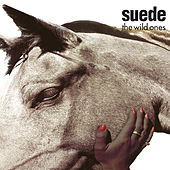 The Wild Ones by Suede (UK)