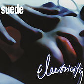 Electricity by Suede (UK)