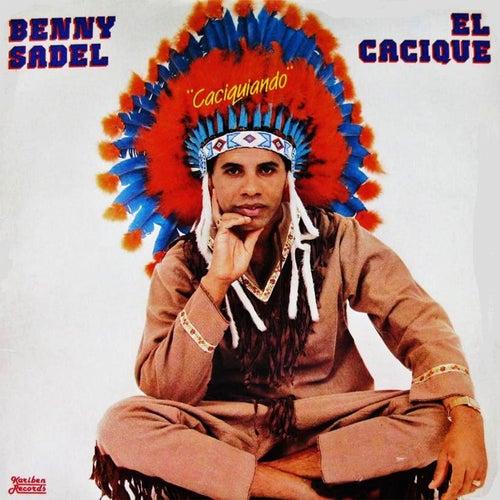Caciquiando by Benny Sadel