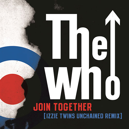 Join Together by The Who