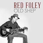 Old Shep by Red Foley