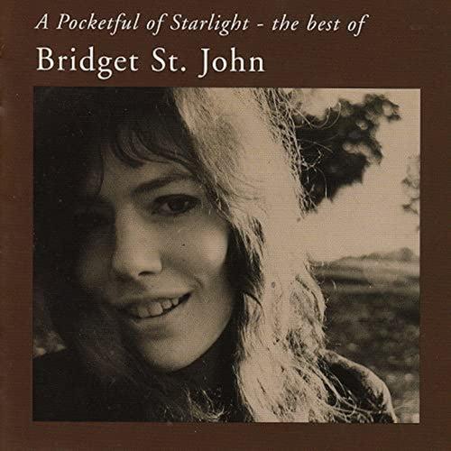 A Pocketful of Starlight - The Best of Bridget St. John by Bridget St. John