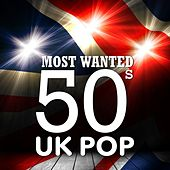 Most Wanted 50s UK Pop von Various Artists