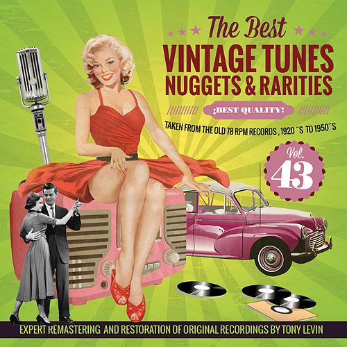 The Best Vintage Tunes. Nuggets & Rarities ¡Best Quality! Vol. 43 by Various Artists