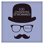 100 Chansons D'hommes Vol. 2 by Various Artists