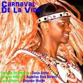 Carnaval de la vida by Various Artists