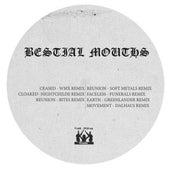 Remixes von Bestial Mouths
