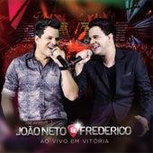 Ao Vivo Em Vitória von João Neto & Frederico