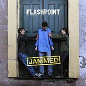 Jammed by Flashpoint