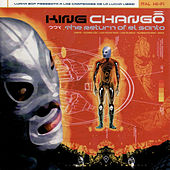 The Return of El Santo by King Chango