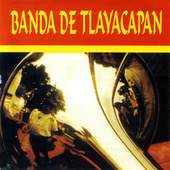 Banda De Tlayacapan by Banda De Tlayacapan