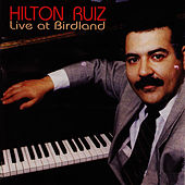 Live At Birdland by Hilton Ruiz
