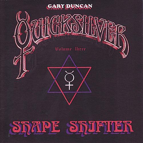 Shapeshifter Volume Three by Quicksilver Messenger Service