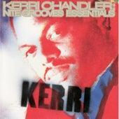 Nite Grooves Essentials by Kerri Chandler
