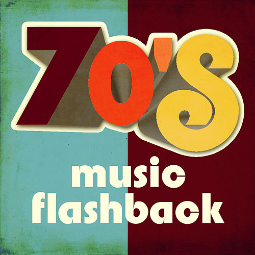 70's Music Flashback by Various Artists