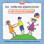 Die schönsten Kinderlieder - Zum Spielen und Bewegen von Various Artists