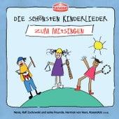 Die schönsten Kinderlieder - Zum Mitsingen von Various Artists