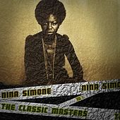 The Classic Masters, Vol. 1 (Remastered) de Nina Simone