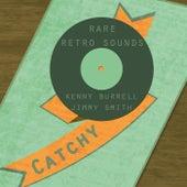 Rare Retro Sounds von Kenny Burrell
