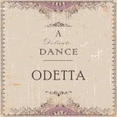 A Delicate Dance de Odetta