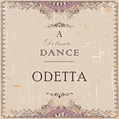 A Delicate Dance by Odetta
