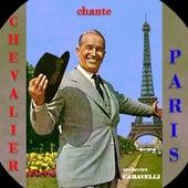 Chevalier Chante Paris de Maurice Chevalier