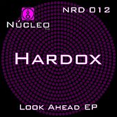 Look Ahead - Single by Hardox
