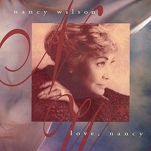 Love, Nancy by Nancy Wilson