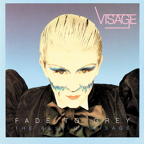 Fade To Grey - The Singles Collection by Visage