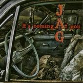 It's Coming At You de Jag
